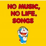 NO MUSIC,NO LIFE.SONGS